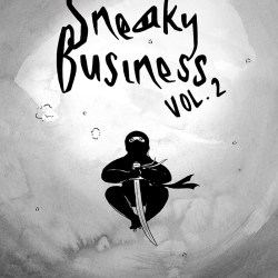Sneaky Business Vol. 2, October 2016