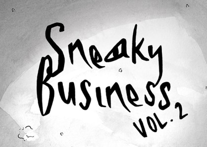 Sneaky Business Vol. 2