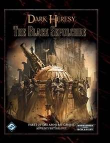 Dark Heresy: The Black Sepulcher