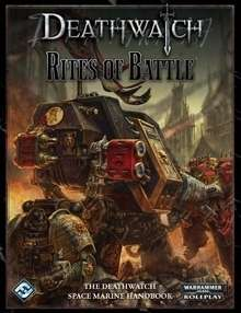 Deathwatch: Rites of Battle