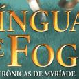 Línguas de Fogo é um livro marcado por começos. É o início de uma série maior, ambientada em um novo mundo descrito pela então estreante Karen Soarele. Fortemente indicado para […]