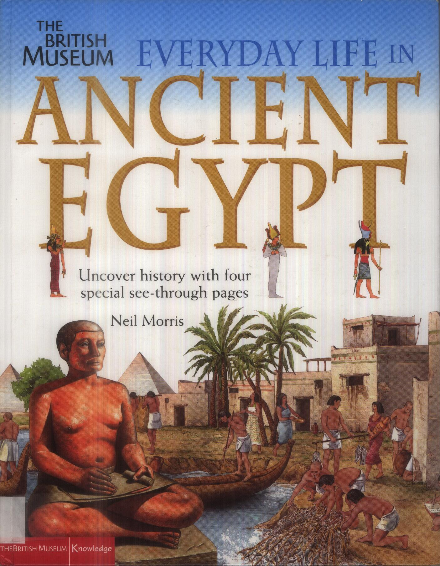 Everyday Life In Ancient Egypt By Neil Morris