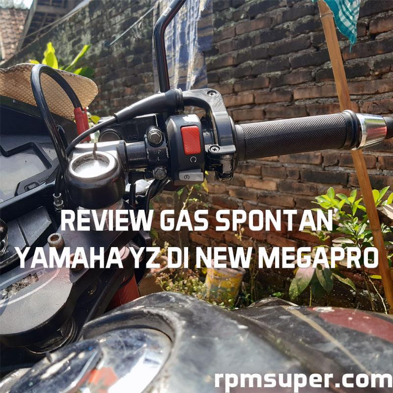 Review Gas Spontan Yamaha YZ