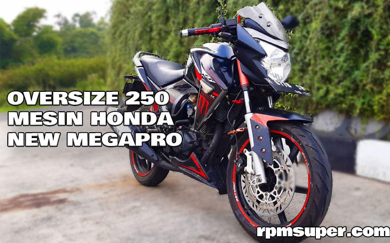 Oversize Mesin New Megapro