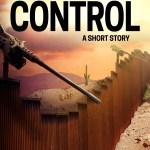 Cover image for Remote Control showing the US Border Wall with mounted gun turrets