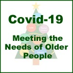 Covid-19 and Meeting the Needs of Older People