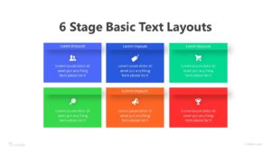 6 Stage Basic Text Layouts Infographic Template
