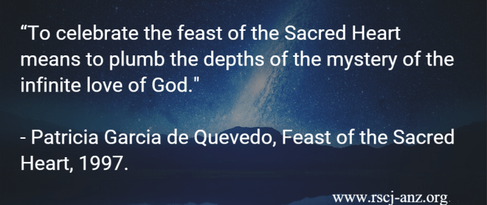 """""""To celebrate the feast of the Sacred Heart means to plumb the depths of the mystery of the infinite love of God."""" Patricia Garcia de Quevedo, Feast of the Sacred Heart, 1997."""
