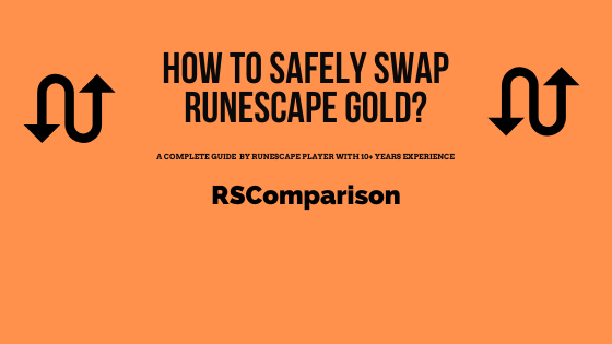 How to Swap Runescape Gold Safely?