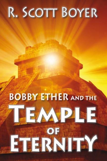 Bobby Ether and The Temple of Eternity