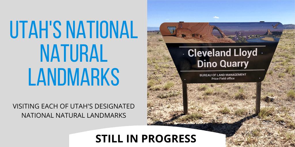 Utah's National Natural Landmarks quest