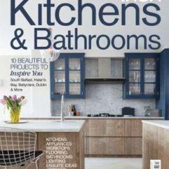Kitchen Magazine Corner Cabinet Storage Best Of Irish Kitchens Get Your Digital Subscription