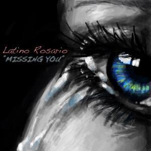 LatinoRosario-MissingYou