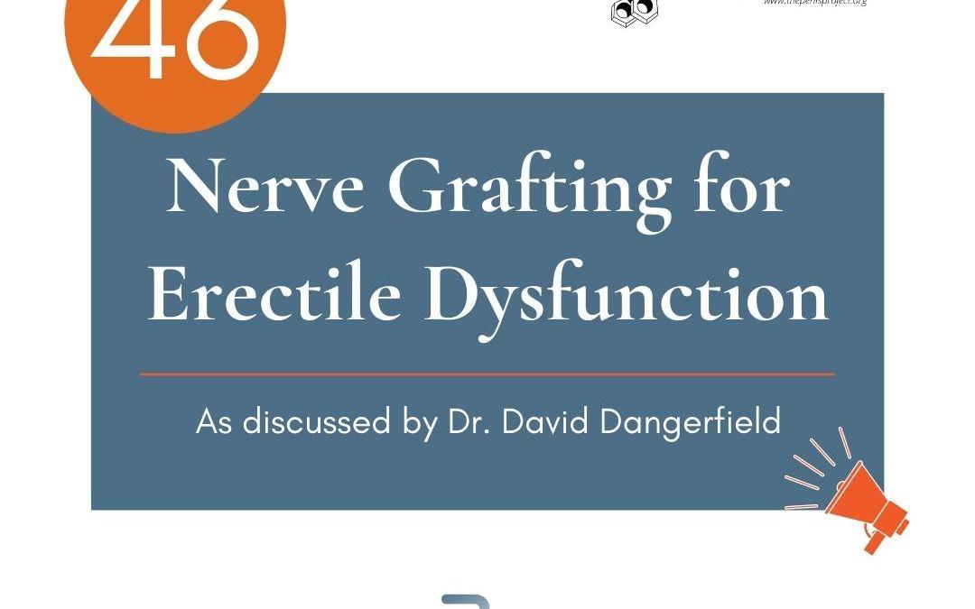 TPP 46: Nerve Grafting for Erectile Dysfunction