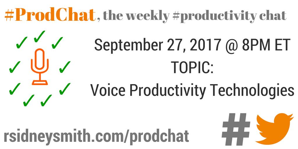 ProdChat - Voice Productivity Technologies - September 27 2017