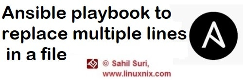 Ansible playbook to replace multiple lines in a file