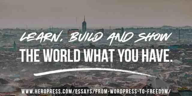HeroPress: From WordPress to Freedom