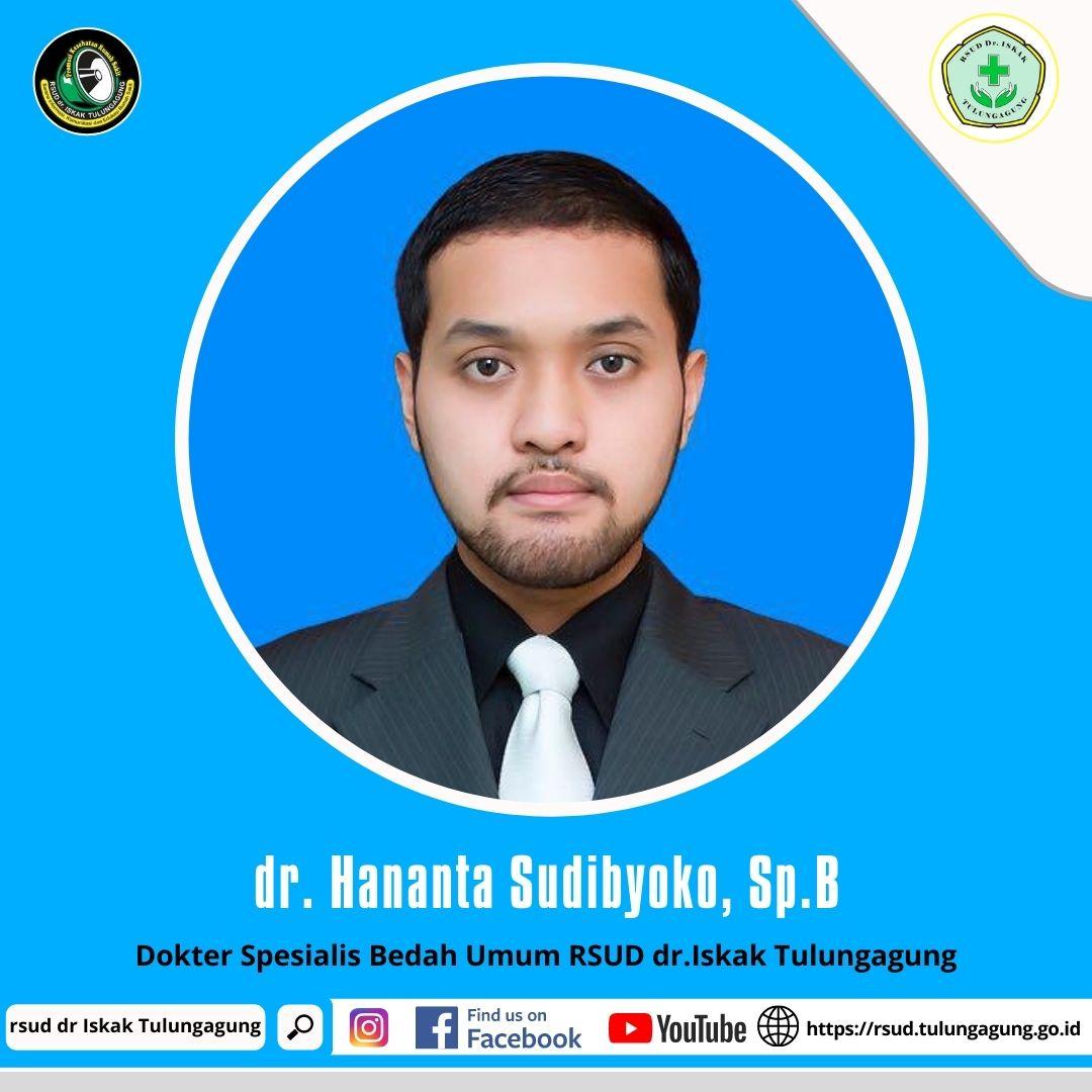 dr. HANANTA SUDIBYOKO, Sp.B