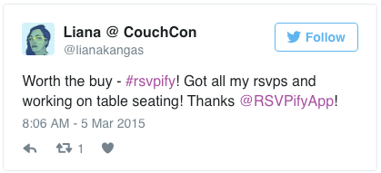 Worth the buy - #rsvpify! Got all my rsvps and working on table seating! Thanks @RSVPifyApp!