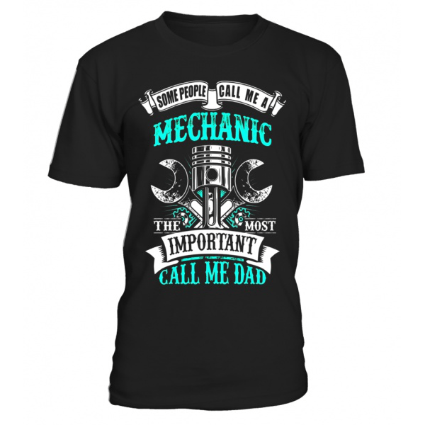 Mens Mechanic Dad Gift For Father S Day T Shirt T Shirt