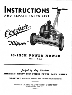 Cooper Klipper Model ACA Reel Mower Owners Manual w/ Parts