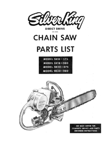 Silver King SK18, SK22 chainsaw parts manual