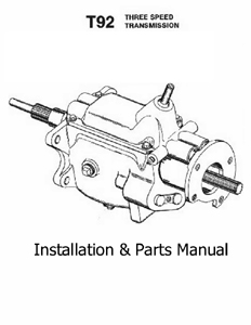 T92 3 speed transmission installation & parts manual