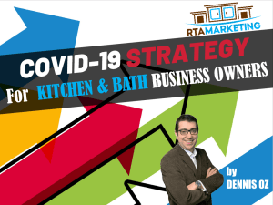 Covid-19 Reopening Strategy for Kitchen and Bath Business Owners