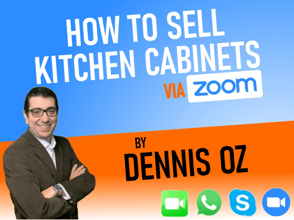 How to Sell Kitchen Cabinets viaZOOM