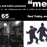 "Red Tubby and Calico presents ""mew"""