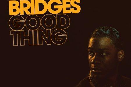 """Leon Bridges """"Good Thing""""/ ルーツを礎に「いま」に羽ばたく28歳充実の2ndアルバム"""