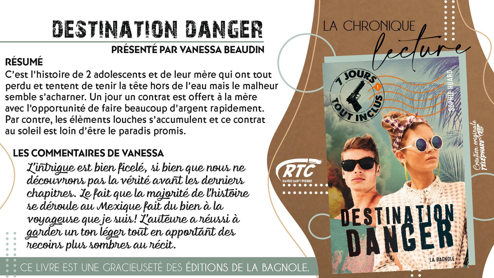 Chronique-Lecture-2021-Vanessa-Beaudin-Destination-Danger-1