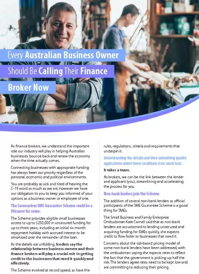 Every Australian Business owner should be calling their finance broker now.