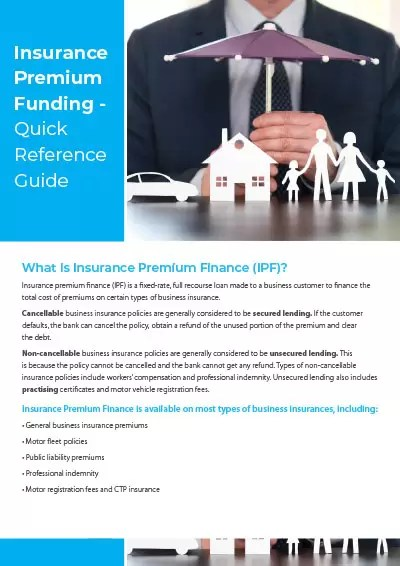 Insurance Premium Funding - Quick reference guide