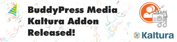 BuddyPress Media Kaltura Addon Released