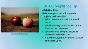 Your RTO validation plan helps keep your RTO compliant