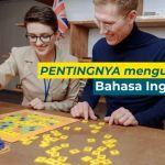 7 Alasan PENTING Menguasai Bahasa Inggris di Era Digital