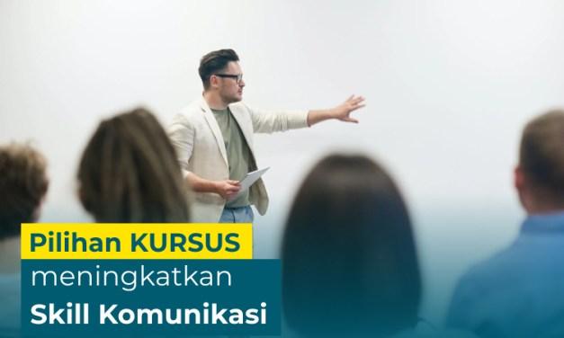 REKOMENDASI : 5 Kursus Meningkatkan Skill Komunikasi Terbaik di Skill Academy!
