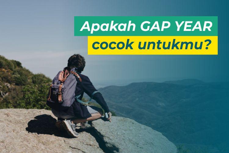 Ketahui 8 Manfaat dan Risiko Memilih Gap Year sebagai Bahan Pertimbangan