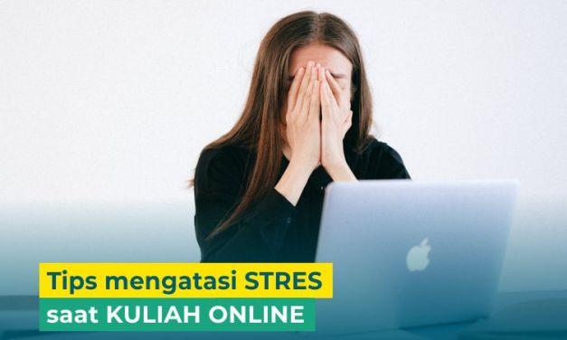 5 Tips Atasi Stres saat Kuliah Online yang Padat