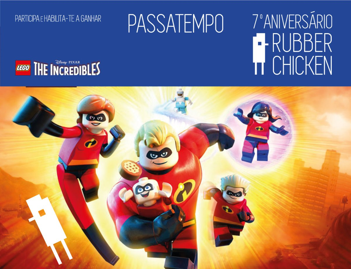 7º ANIVERSÁRIO RUBBER CHICKEN: LEGO THE INCREDIBLES