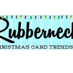 Rubbernecker Blog Christmas-card-trends-2021