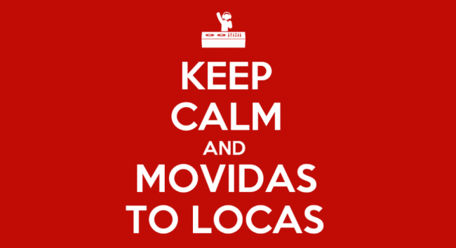 5538946_keep_calm_and_movidas_to_locas