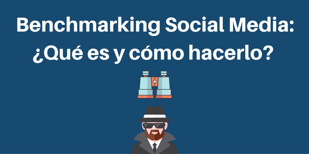 Benchmarking en Social Media: ¿Qué es y cómo hacerlo?