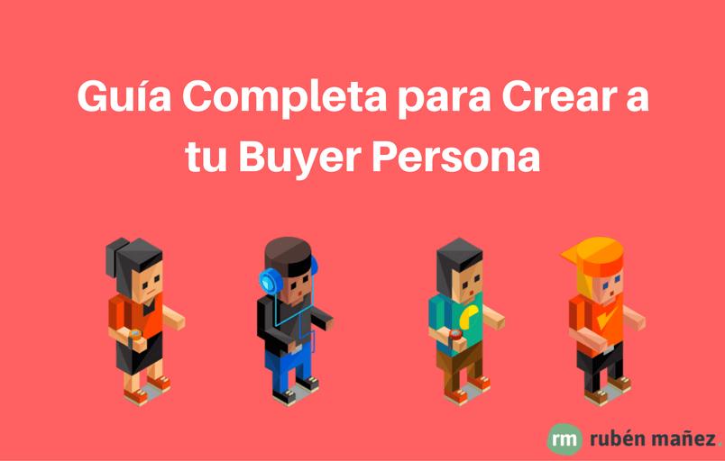 20 Herramientas para definir tu Buyer Persona o Audiencia