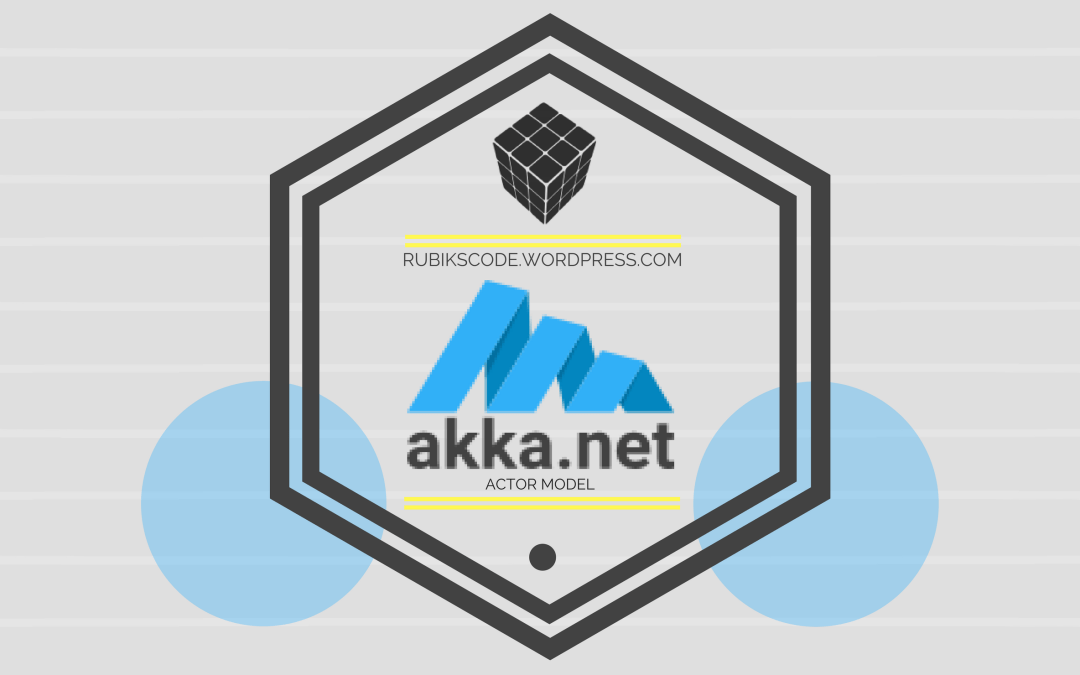 Actor model and using of Akka.NET