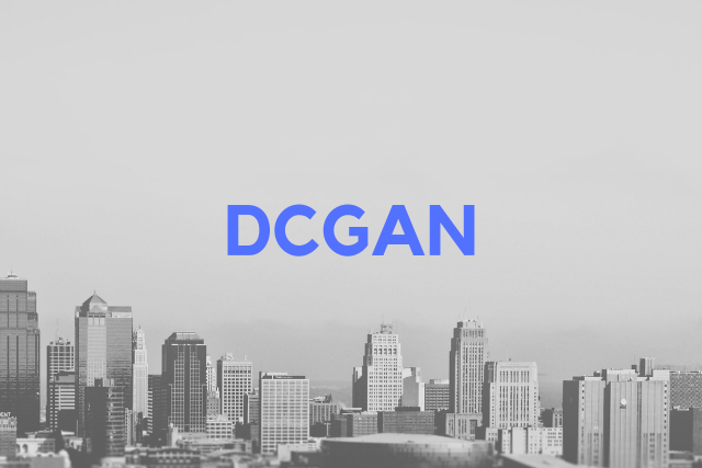 Implementing GAN & DCGAN with Python