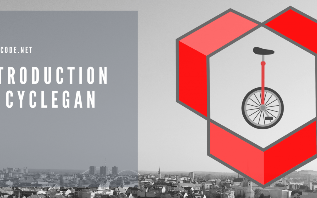 Introduction to CycleGAN