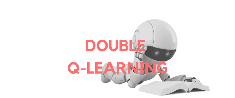 Double Q-Learning