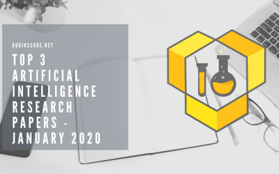Top 3 Artificial Intelligence Research Papers – January 2020